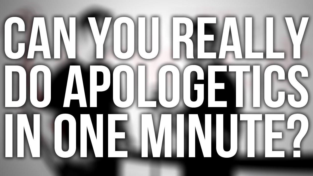 293.-Can-You-Really-Do-Apologetics-In-One-Minute