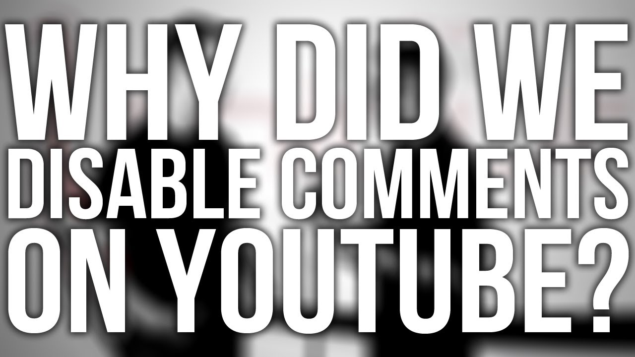 299.-Why-Did-We-Disable-Comments-On-Youtube