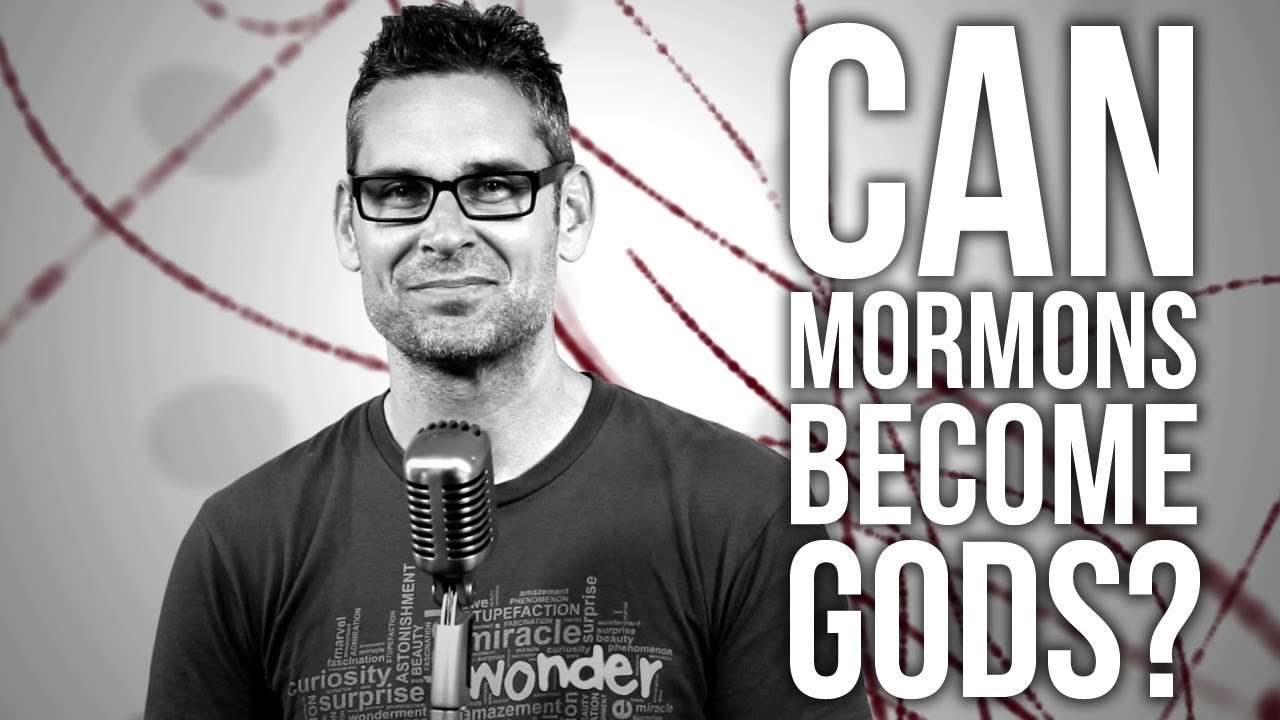 314.-Can-Mormons-Become-gods