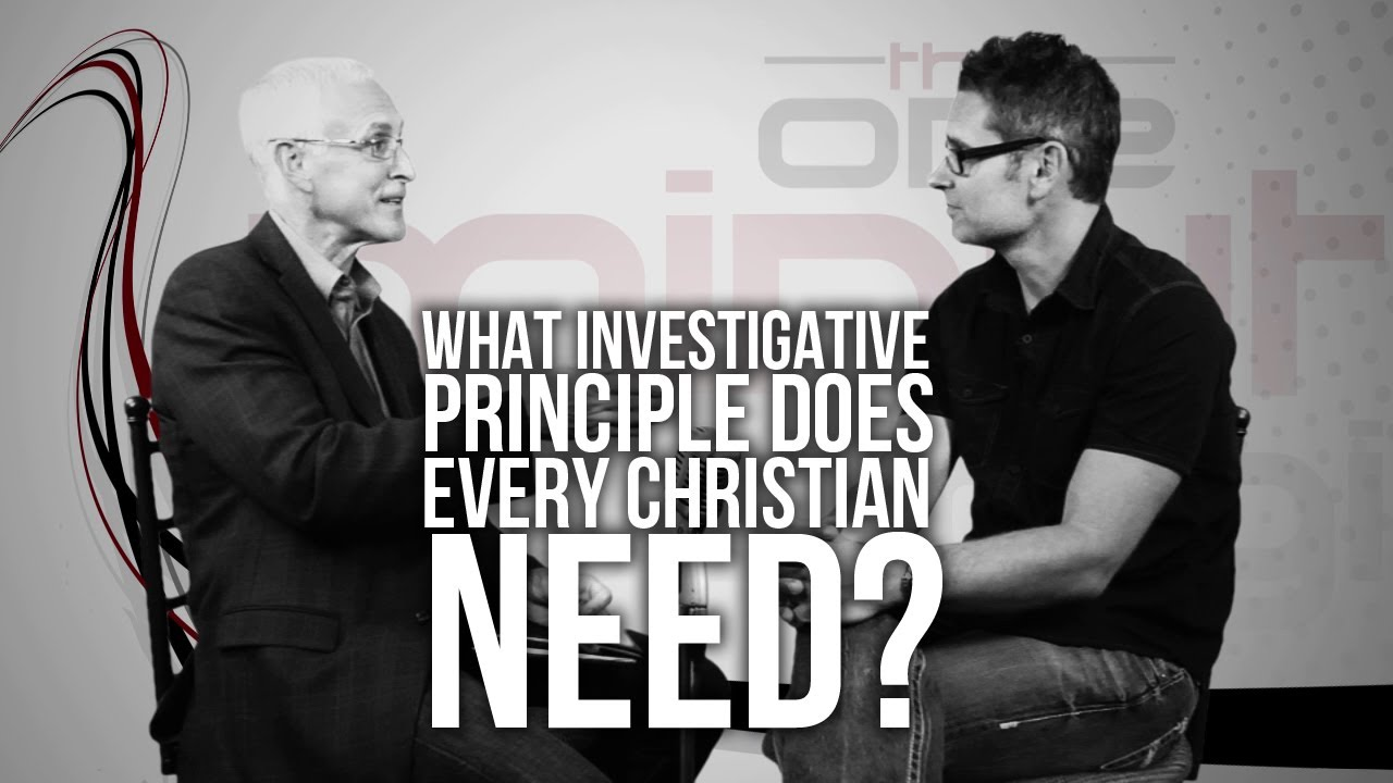 325.-What-Investigative-Principle-Does-Every-Christian-Need