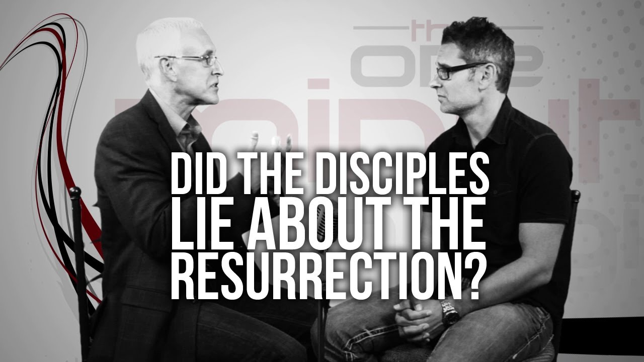 338.-Did-The-Disciples-Lie-About-The-Resurrection