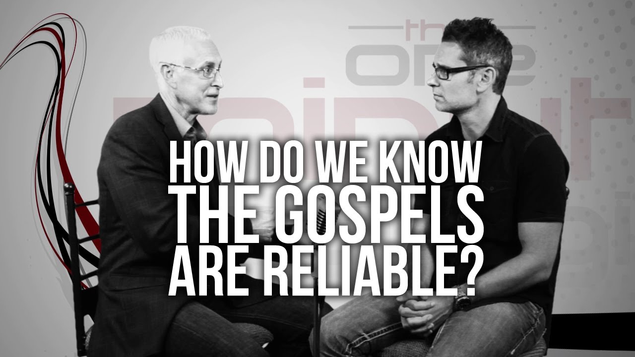 347.-How-Do-We-Know-The-Gospels-Are-Reliable