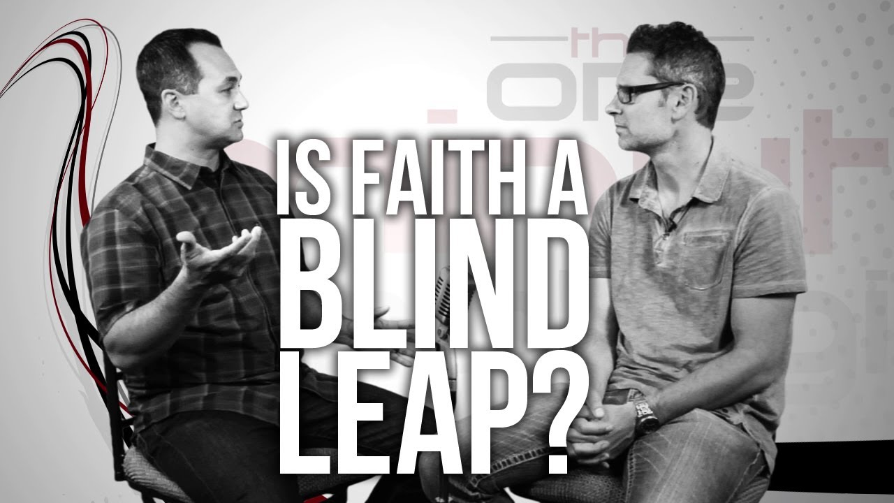 351.-Is-Faith-A-Blind-Leap