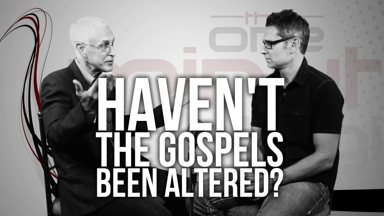 354.-Havent-The-Gospels-Been-Altered