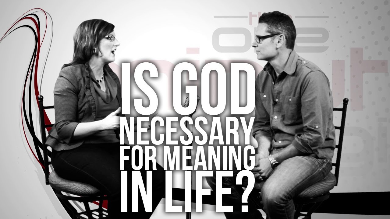 359.-Is-God-Necessary-For-Meaning-In-Life