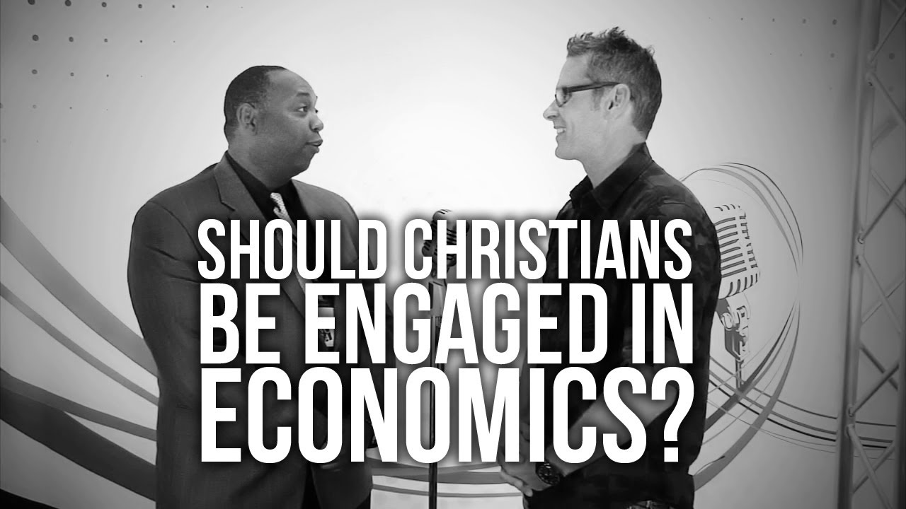 369.-Should-Christians-Be-Engaged-In-Economics