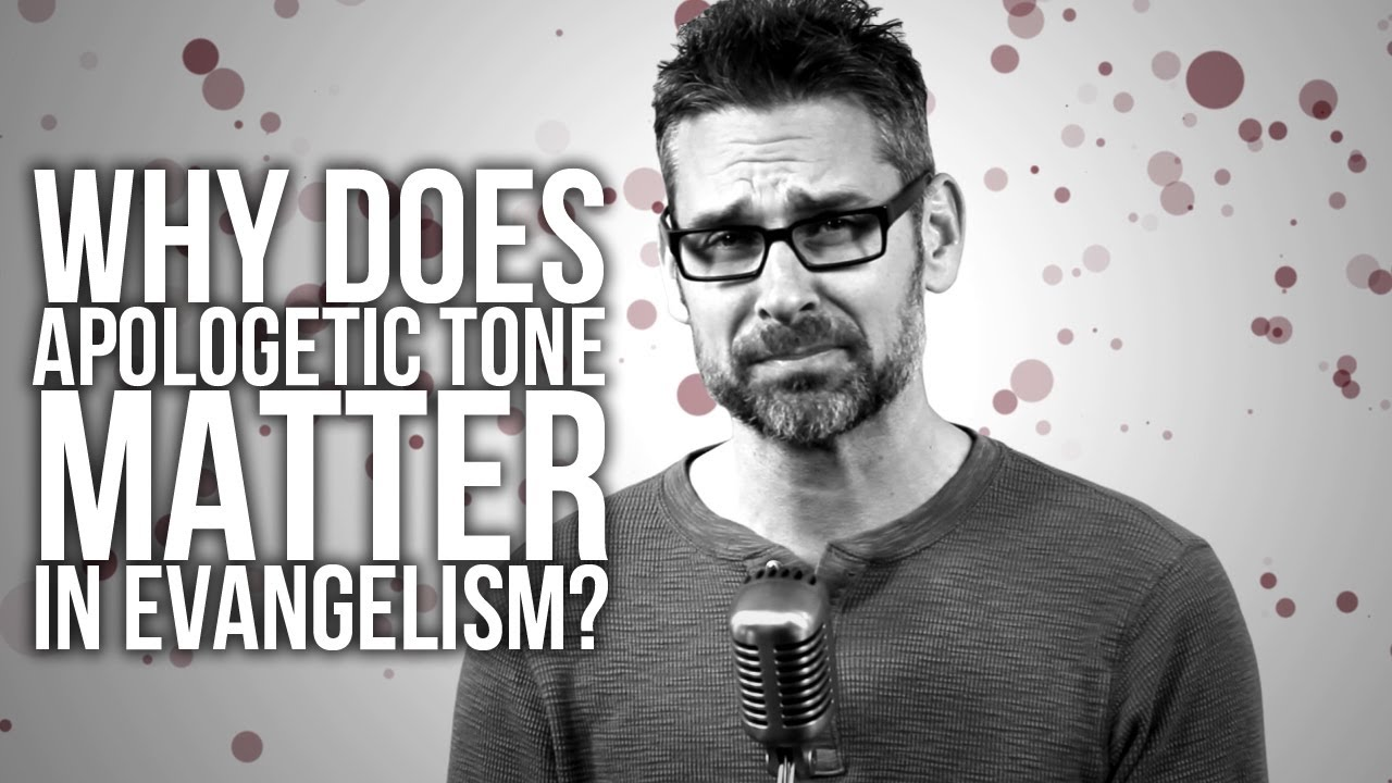 380.-Why-Does-Apologetic-Tone-Matter-In-Evangelism