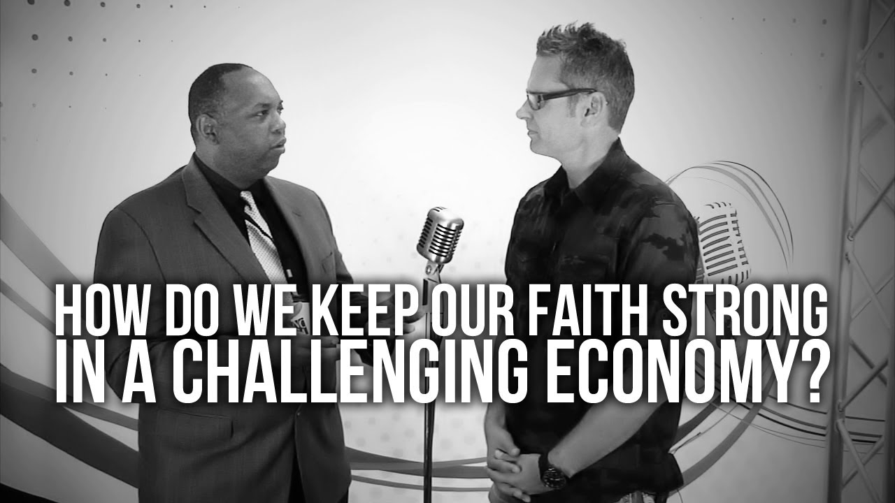 388.-How-Do-We-Keep-Our-Faith-Strong-In-A-Challenging-Economy