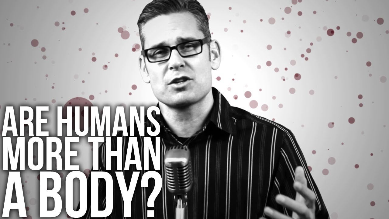 401.-Are-Humans-More-Than-A-Body