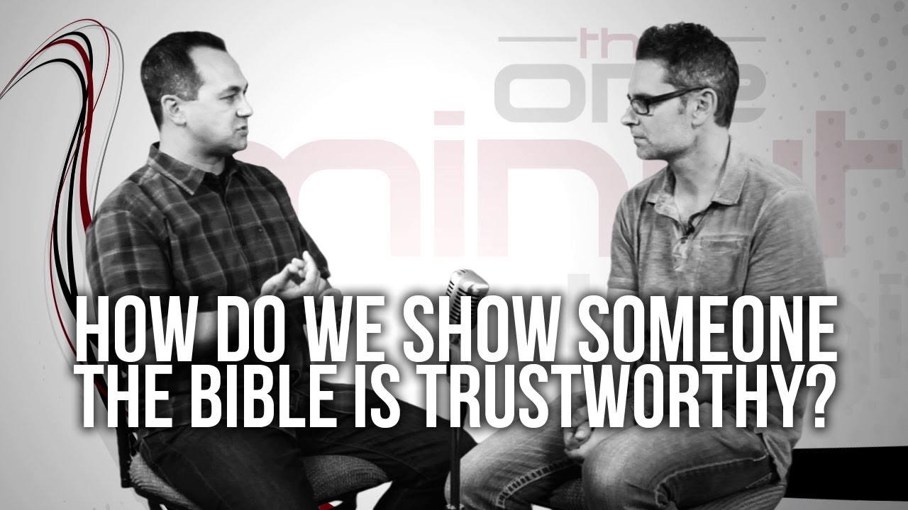 407.-How-Do-We-Show-Someone-The-Bible-Is-Trustworthy