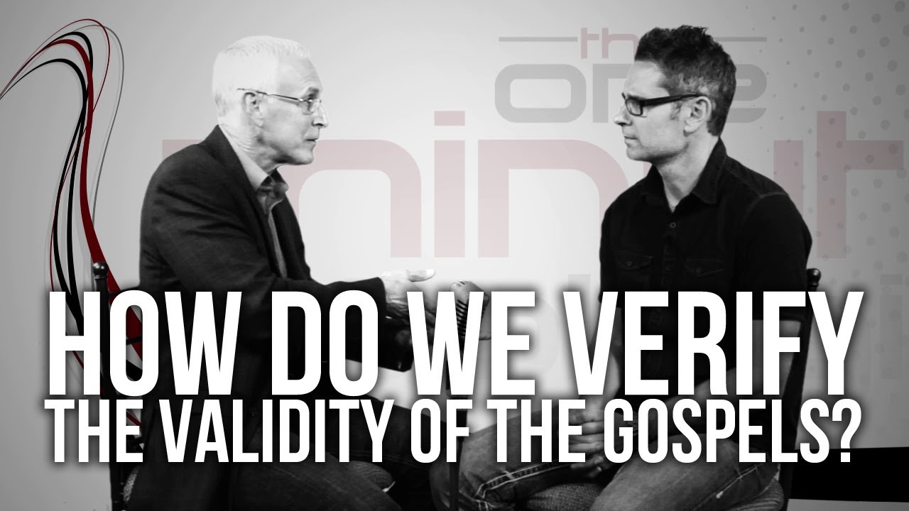 414.-How-Do-We-Verify-The-Validity-Of-The-Gospels
