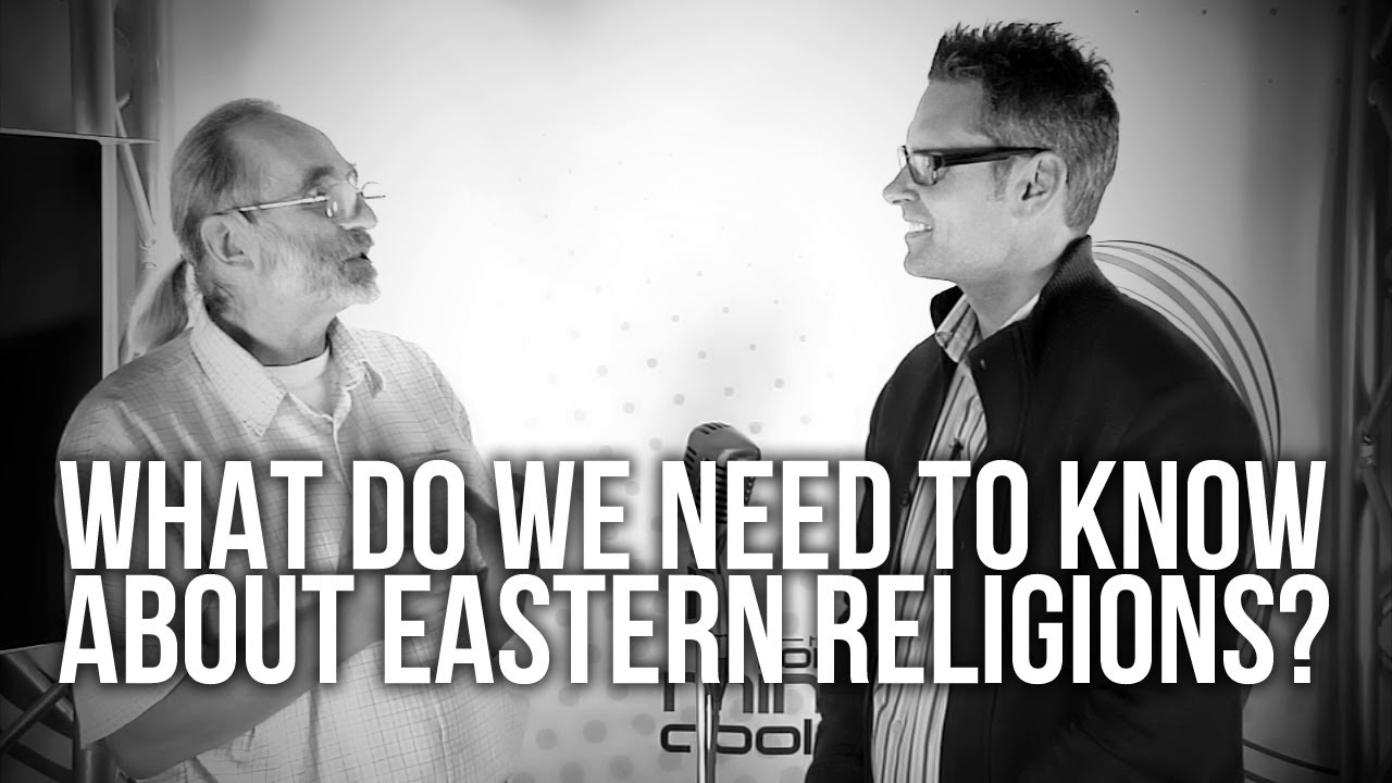 421.-What-Do-We-Need-To-Know-About-Eastern-Religions