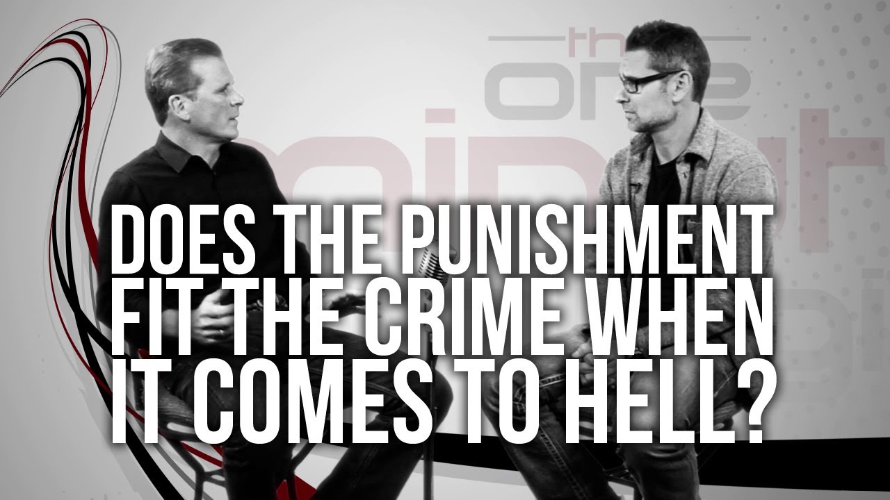 424.-Does-The-Punishment-Fit-The-Crime-When-It-Comes-To-Hell