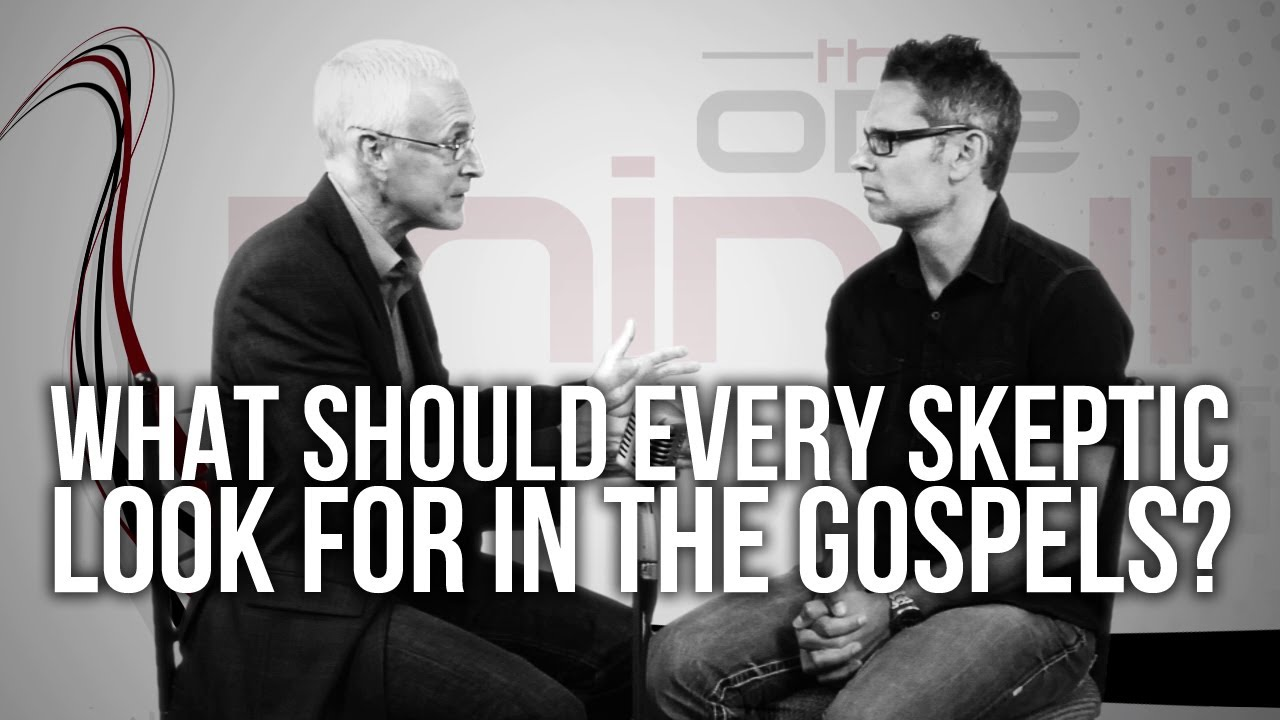 435.-What-Should-Every-Skeptic-Look-For-In-The-Gospels