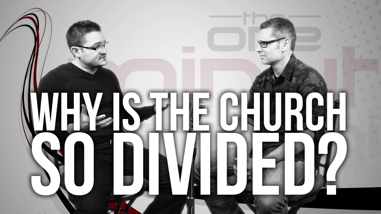 437.-Why-Is-The-Church-So-Divided