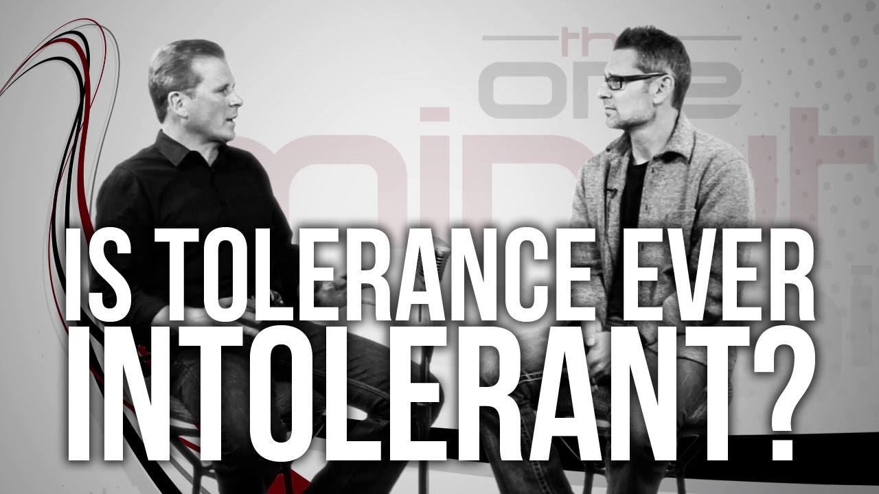 442.-Is-Tolerance-Ever-Intolerant