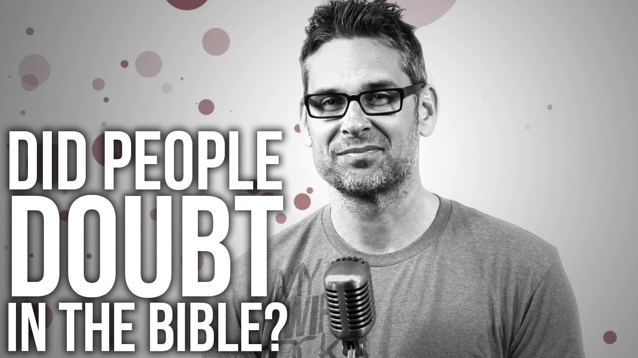 463.-Did-People-Doubt-In-The-Bible