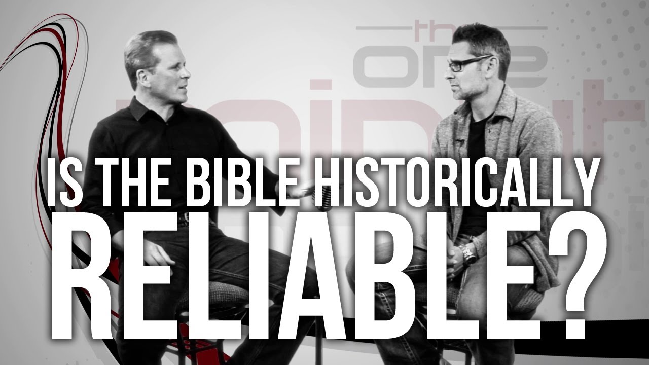 473.-Is-The-Bible-Historically-Reliable
