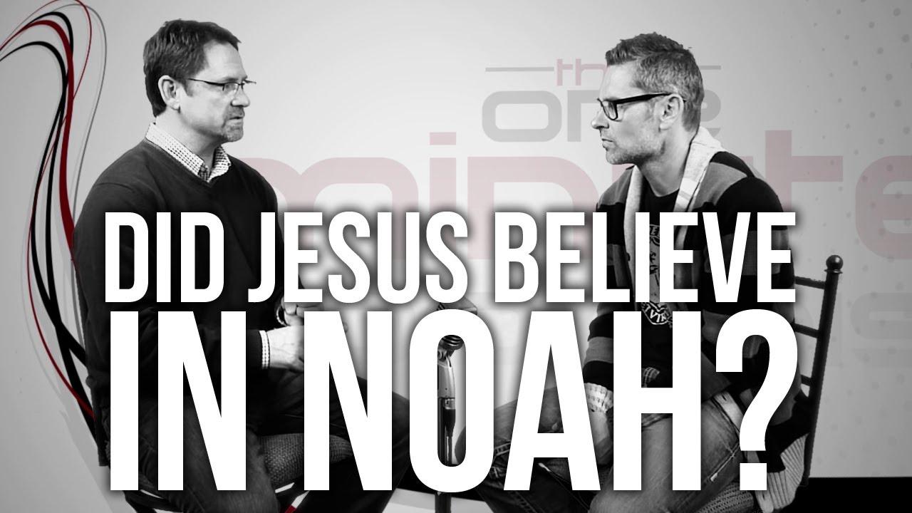 480.-Did-Jesus-Believe-In-Noah