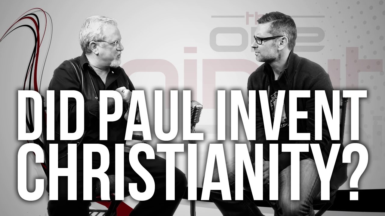 489.-Did-Paul-Invent-Christianity