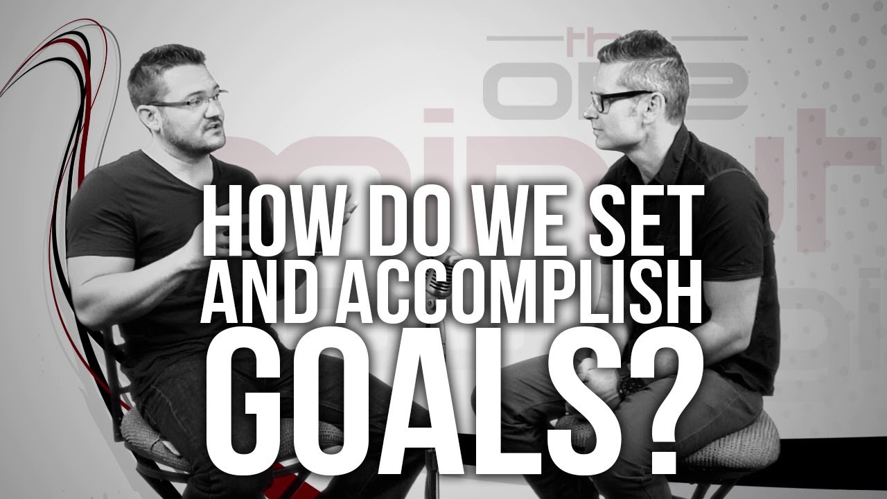 505.-How-Do-We-Set-And-Accomplish-Goals