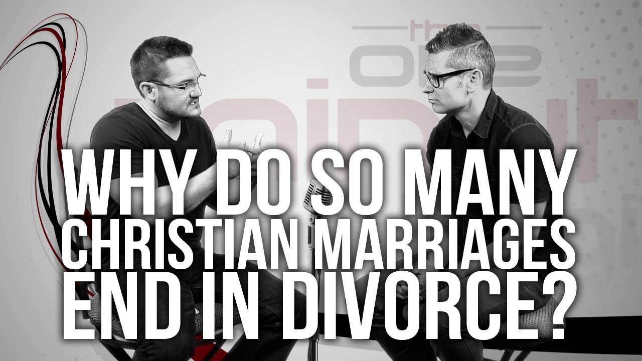 506.-Why-Do-So-Many-Christian-Marriages-End-In-Divorce