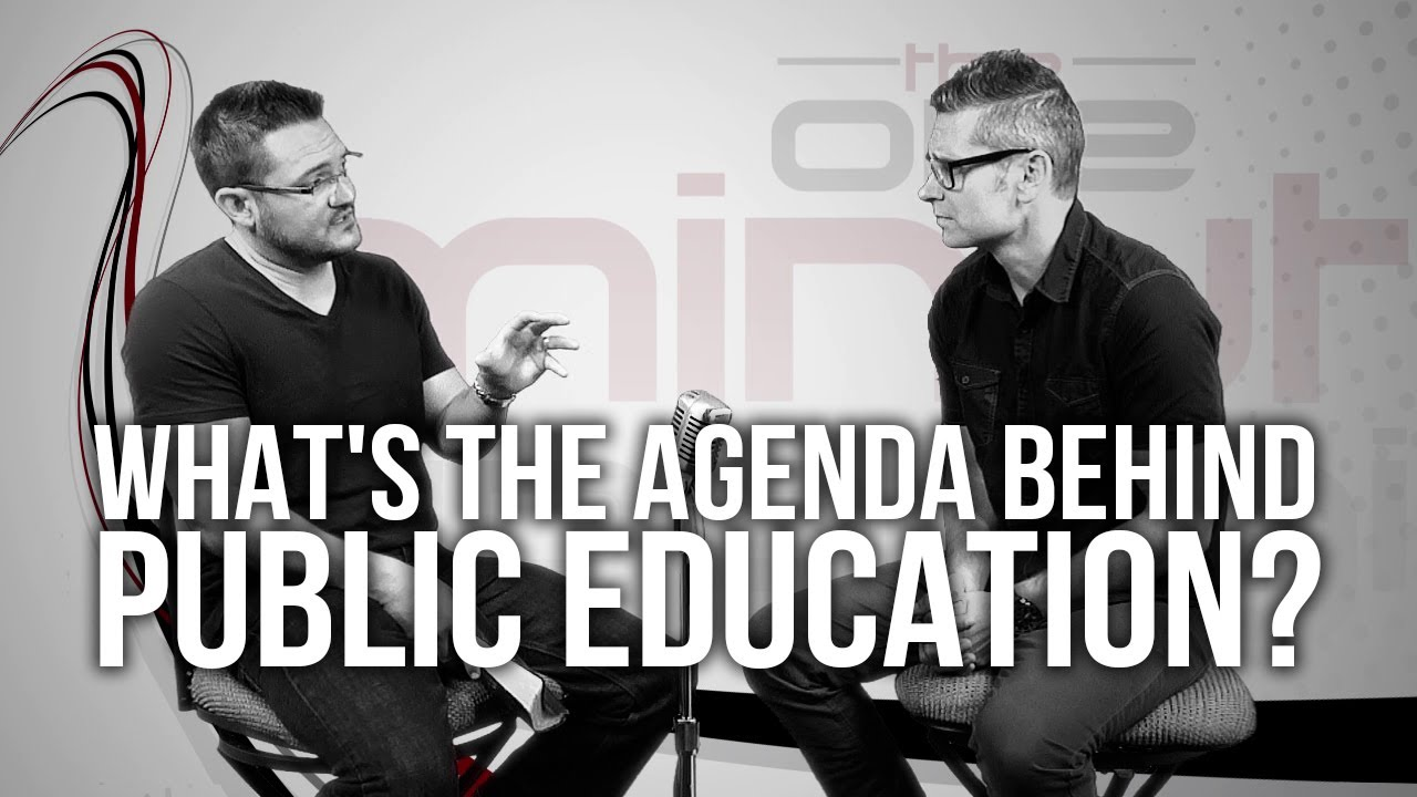 508.-Whats-The-Agenda-Behind-Public-Education