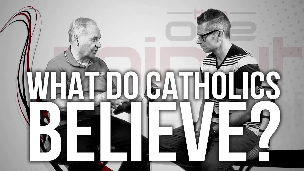511.-What-Do-Catholics-Believe