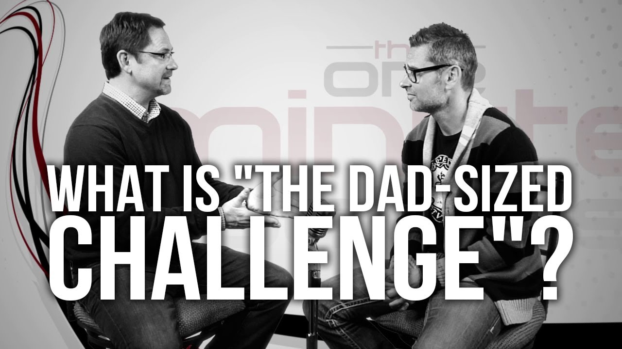 512.-What-Is-The-Dad-Sized-Challenge