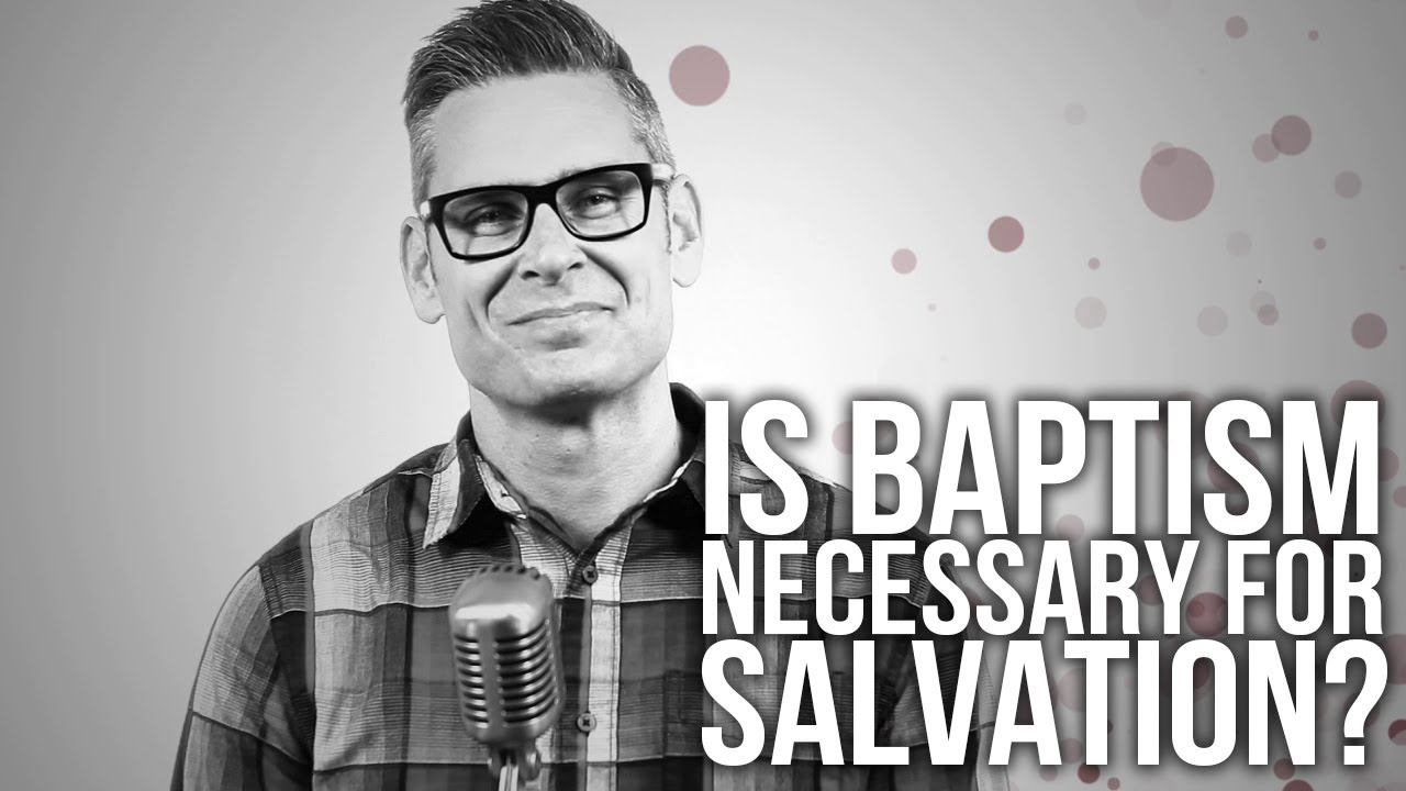 514.-Is-Baptism-Necessary-For-Salvation
