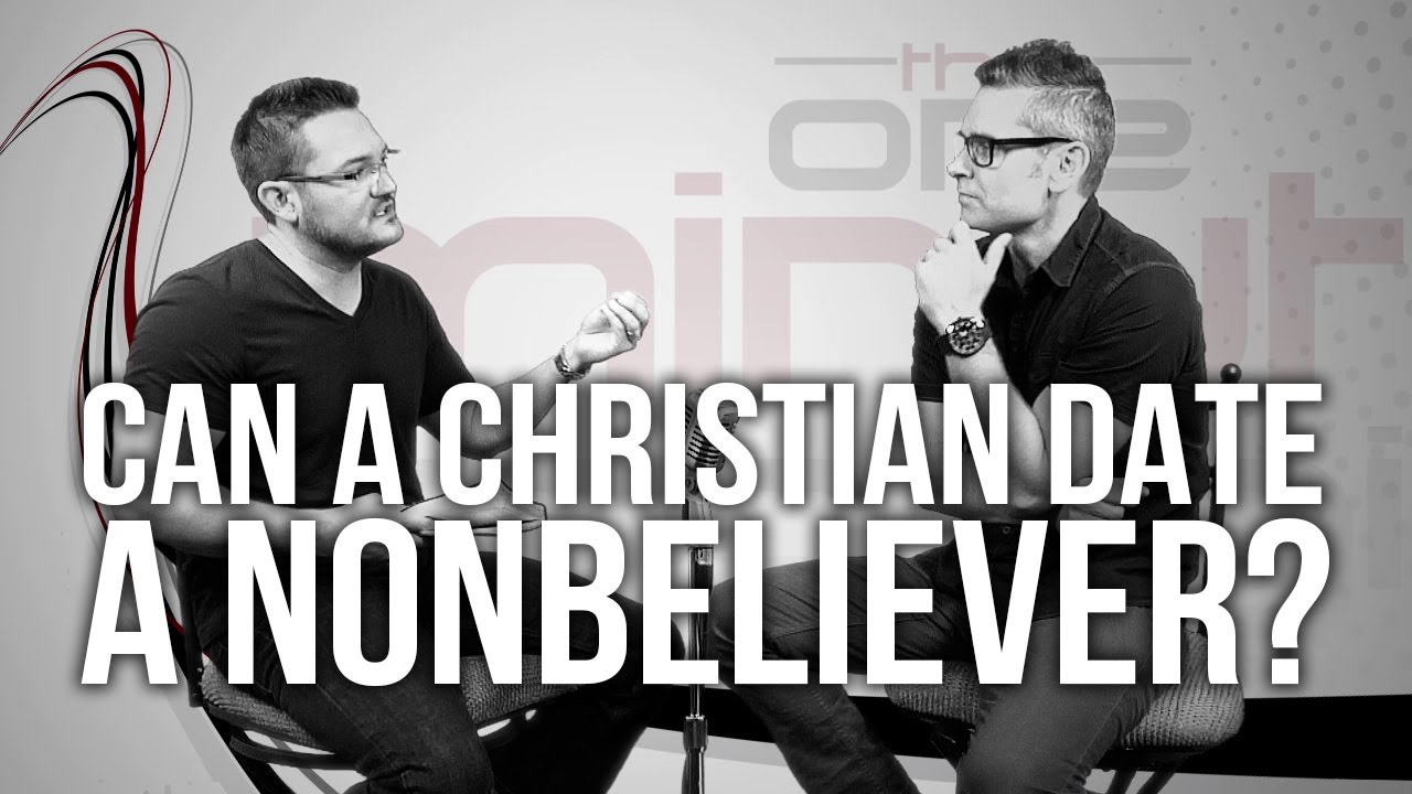 516.-Can-A-Christian-Date-A-Nonbeliever