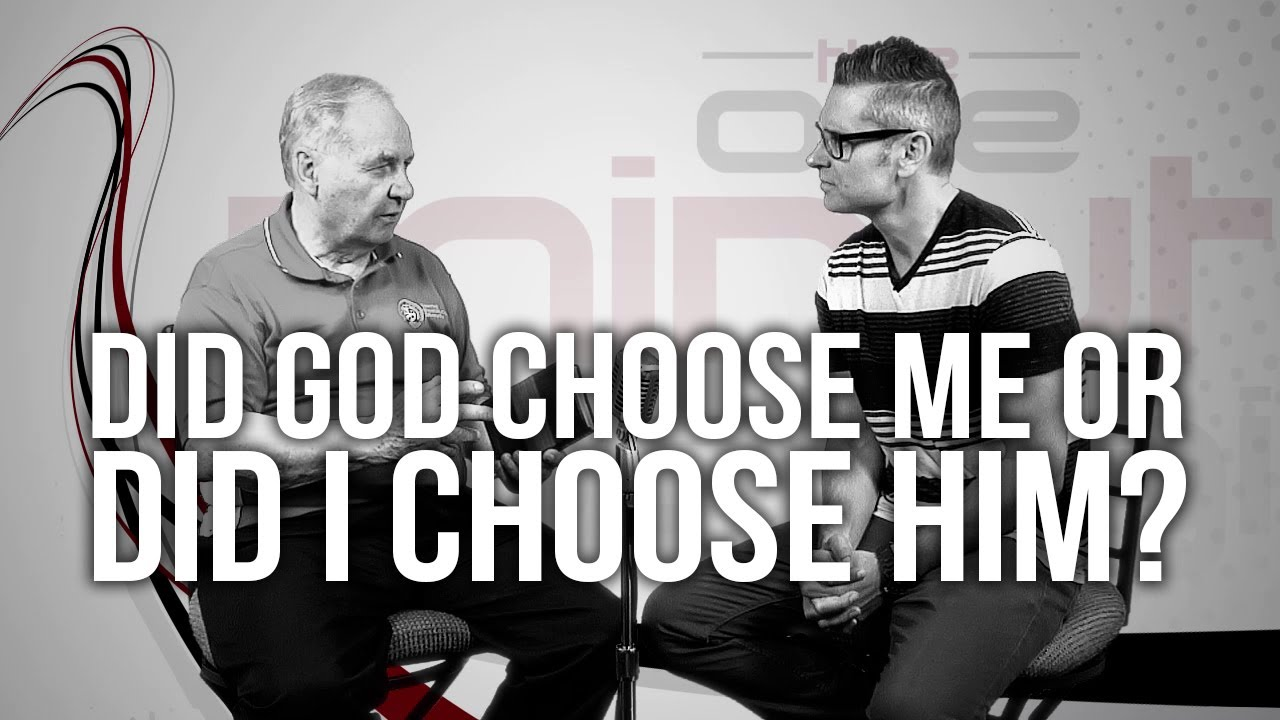 527.-Did-God-Choose-Me-Or-Did-I-Choose-Him
