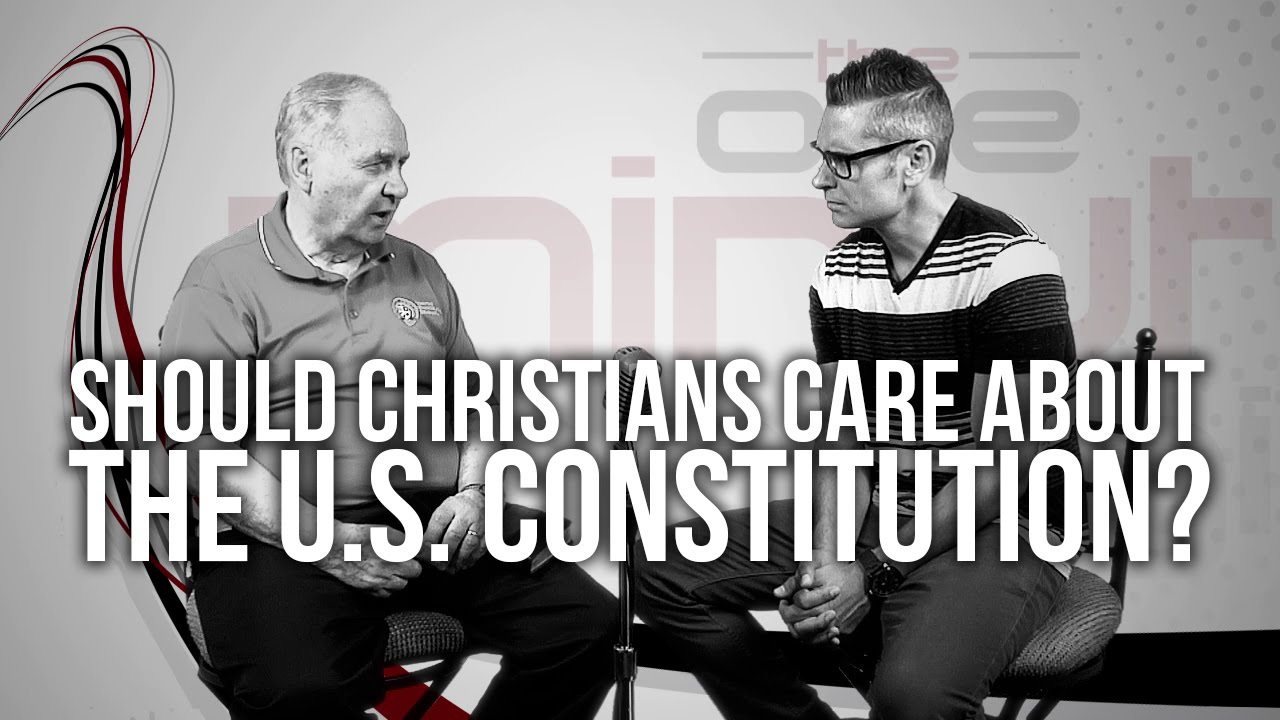 537.-Should-Christians-Care-About-The-U.S.-Constitution