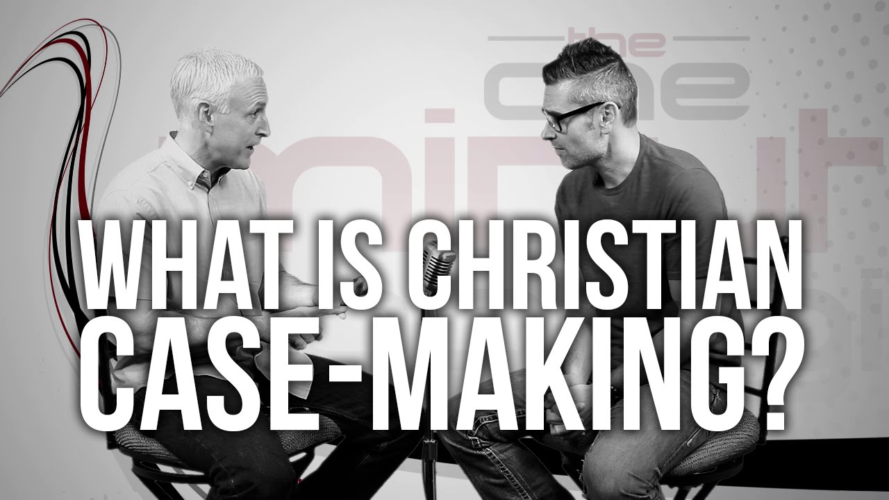 557.-What-Is-Christian-Case-Making