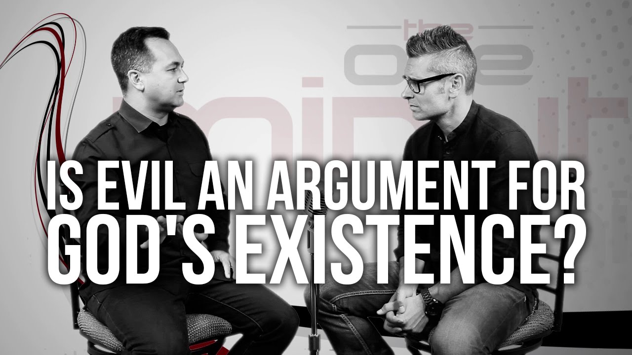 558.-Is-Evil-An-Argument-For-Gods-Existence