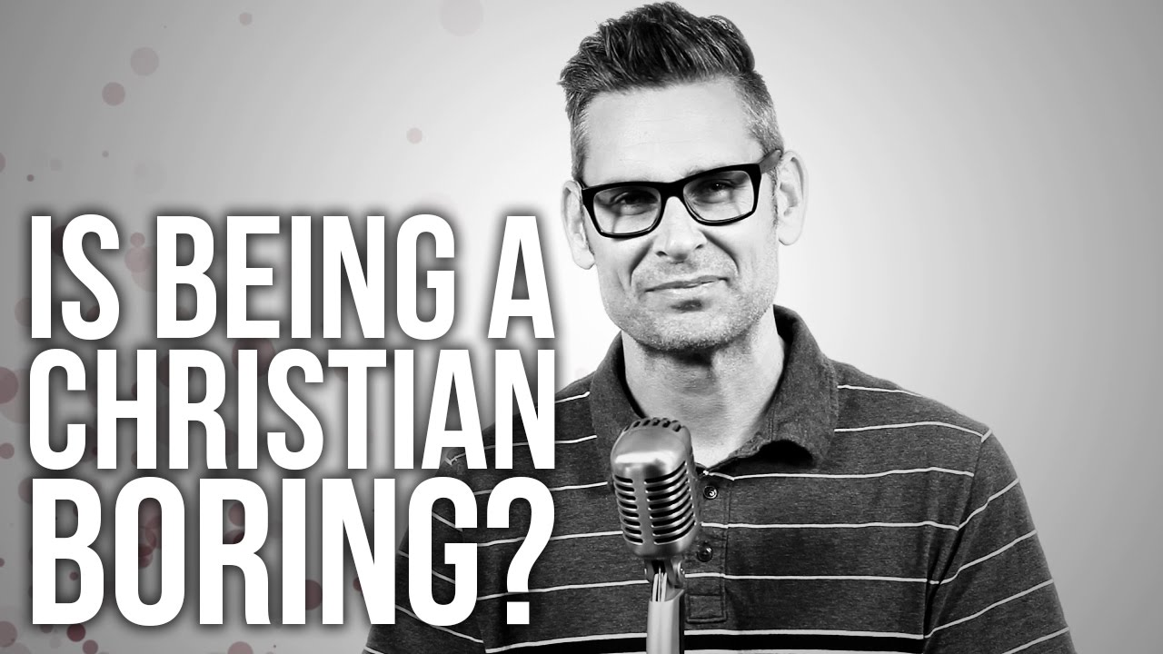 566.-Is-Being-A-Christian-Boring