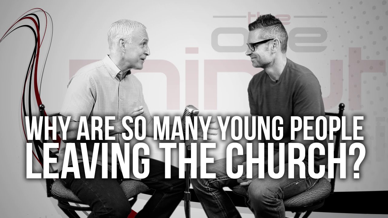 581.-Why-Are-So-Many-Young-People-Leaving-The-Church