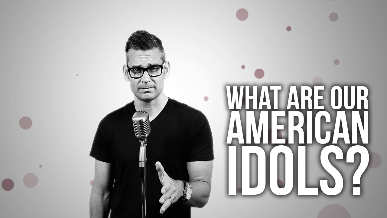 582.-What-Are-Our-American-Idols