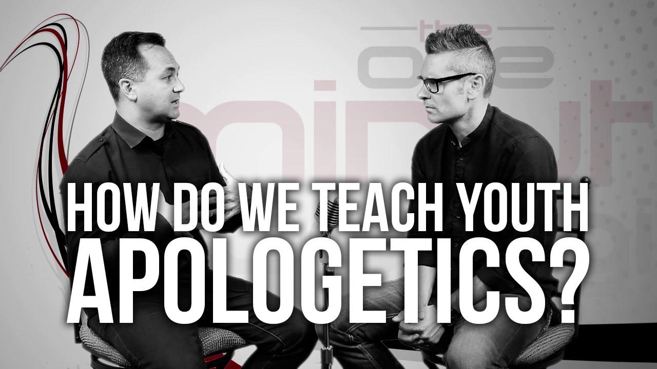 583.-How-Do-We-Teach-Youth-Apologetics