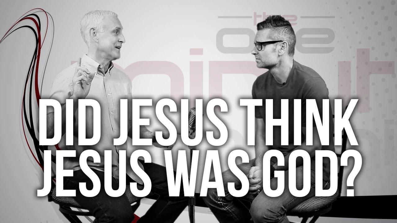 588.-Did-Jesus-Think-Jesus-Was-God