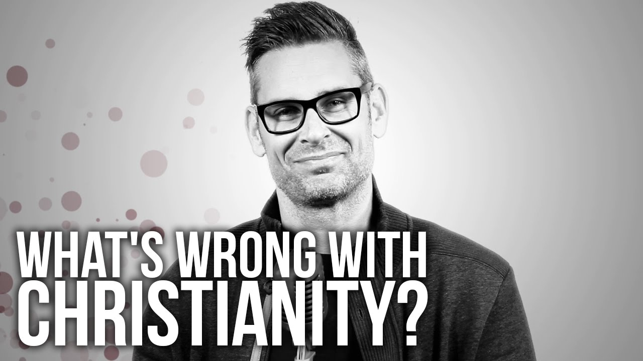 599.-Whats-Wrong-With-Christianity