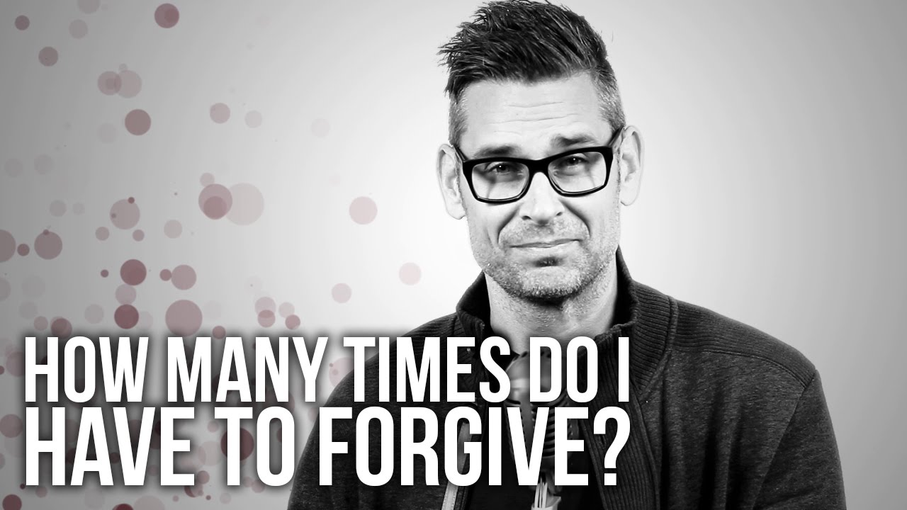 600.-How-Many-Times-Do-I-Have-To-Forgive