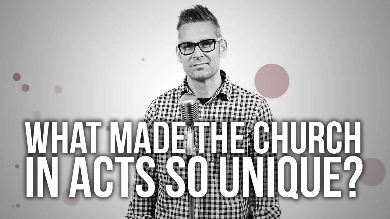 604.-What-Made-The-Church-In-Acts-So-Unique