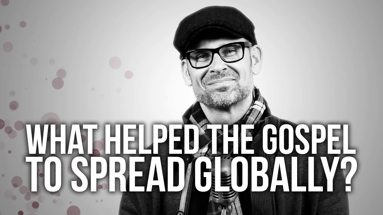 641.-What-Helped-The-Gospel-To-Spread-Globally