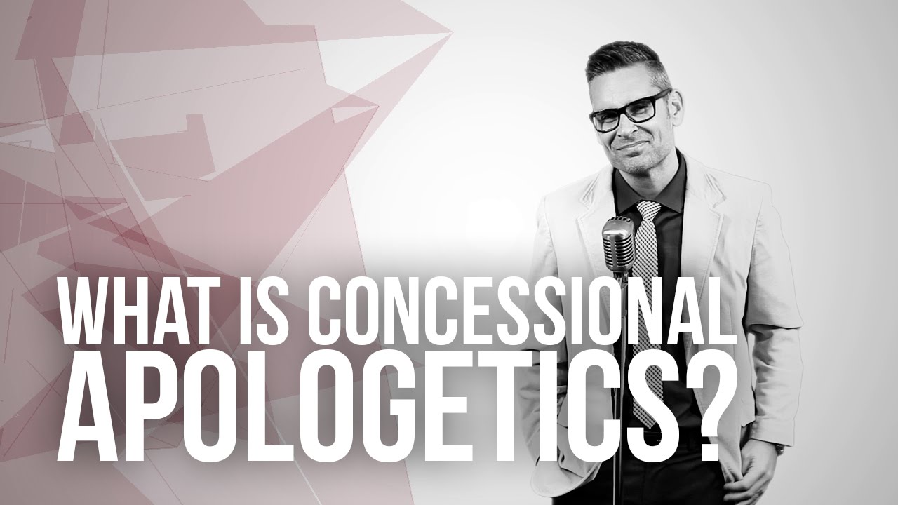 646.-What-Is-Concessional-Apologetics