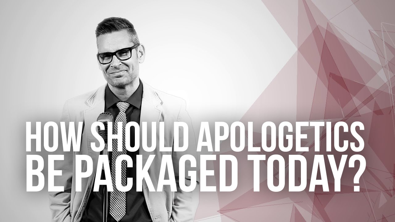 647.-How-Should-Apologetics-Be-Packaged-Today