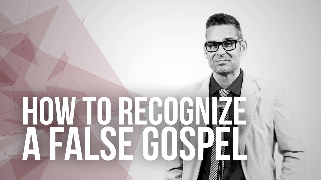648.-How-To-Recognize-A-False-Gospel