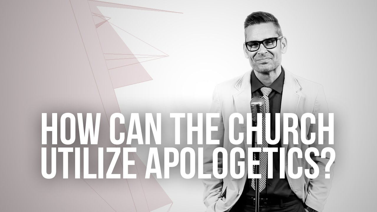 650.-How-Can-The-Church-Utilize-Apologetics