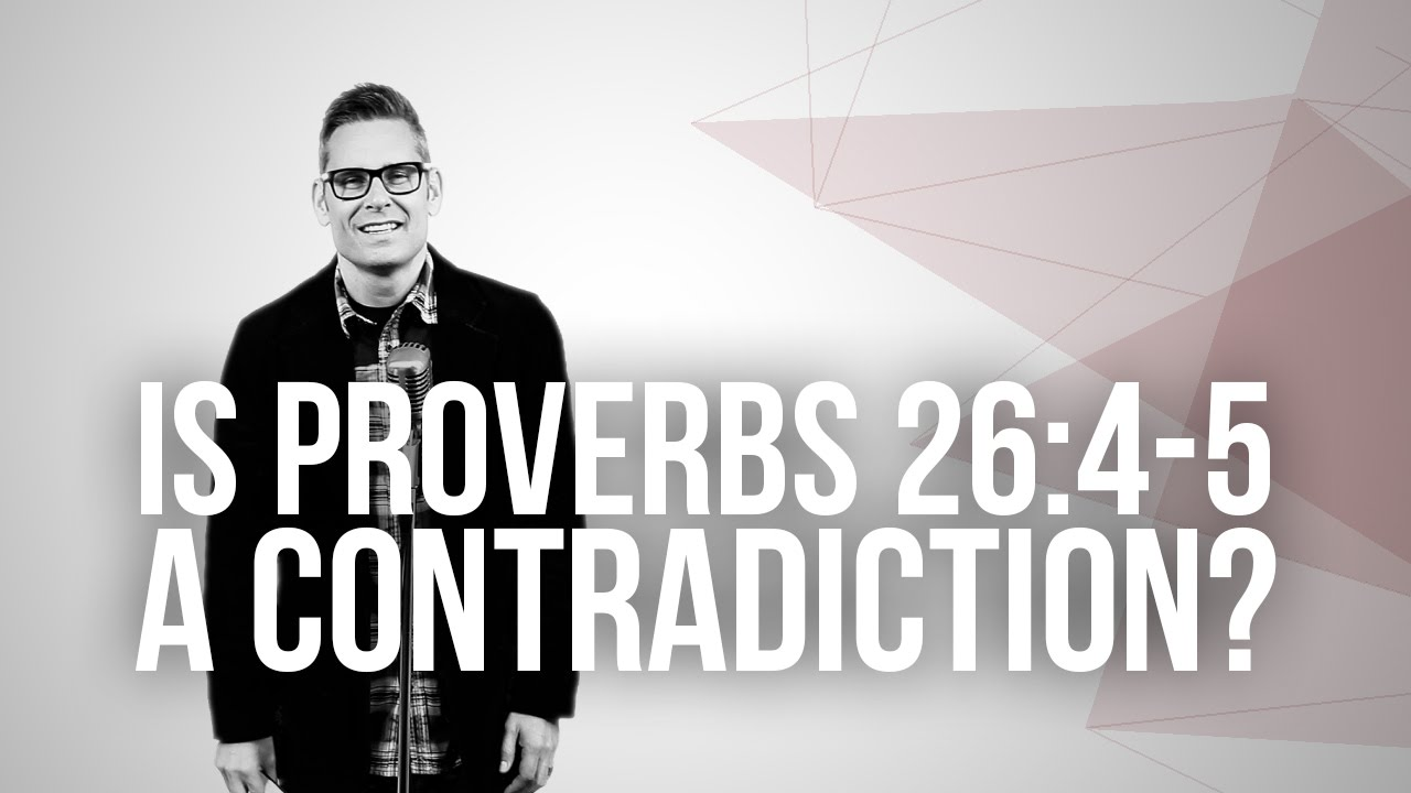 658.-Is-Proverbs-264-5-A-Contradiction