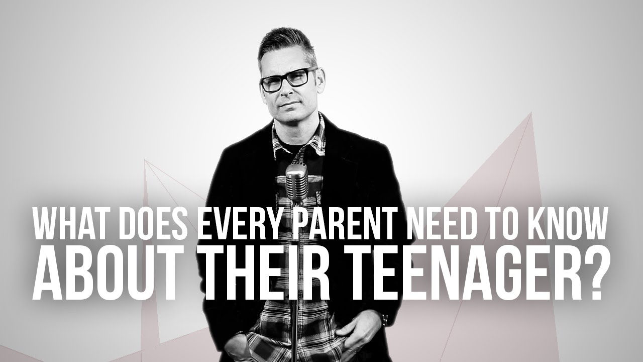 661.-What-Does-Every-Parent-Need-To-Know-About-Their-Teenager